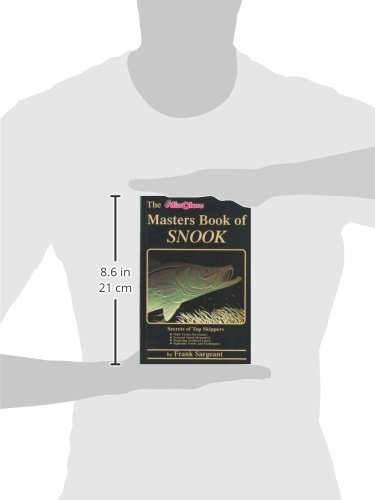 The Masters Book of Snook: Secrets of Top Skippers (Saltwater)