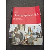Demographics USA - Zip Edition 2007 : Data for a New Era, , 1891856677