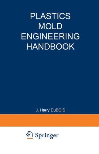 Plastics Mold Engineering Handbook (Plastic Engineering compare prices)