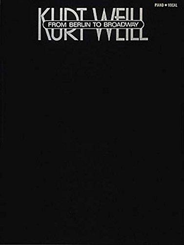 Kurt Weill - From Berlin To Broadway Broadway Guitar Piano