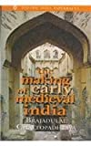 The Making of Early Medieval India, Chattopadhyaya, Brajadulal, 0195640764