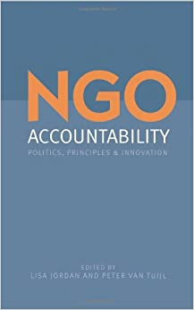 NGO Accountability: Politics, Principles and Innovations