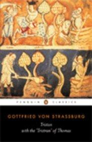 TRISTAN WITH THE TRISTAN OF THOMAS : PENGUIN CLASSICS / A T HATTO TRANSLATI