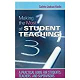 Making the Most of Student Teaching, Hardin, Carlette Jackson, 0873678613