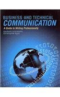 Business and Technical Communication: A Guide to Writing Professionally