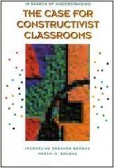 ผลการค้นหารูปภาพสำหรับ The Case for Constructivist Classrooms