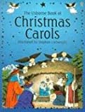 The Usborne Book of Christmas Carols, H. Amery, 0794506003
