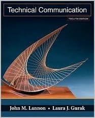 Technical communication book by john m. Lannon.