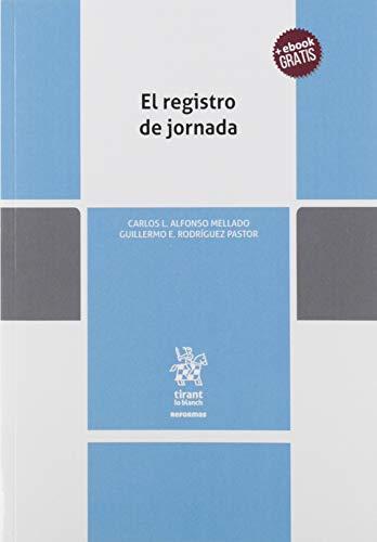 El Registro De Jornada: 1 (Reformas) por Alfonso Mellado, Carlos L.