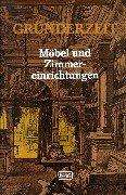 Gründerzeit, Möbel und Zimmereinrichtungen