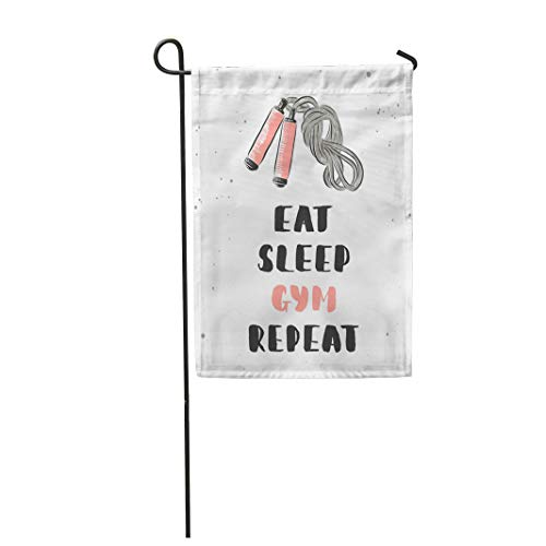 Semtomn Garden Flag 28x40 Inches Print On Two Side Polyester Quote with Unique for and Eat Sleep Gym with Sketch of Jump Rope Handwritten Home Yard Farm Fade Resistant Outdoor -
