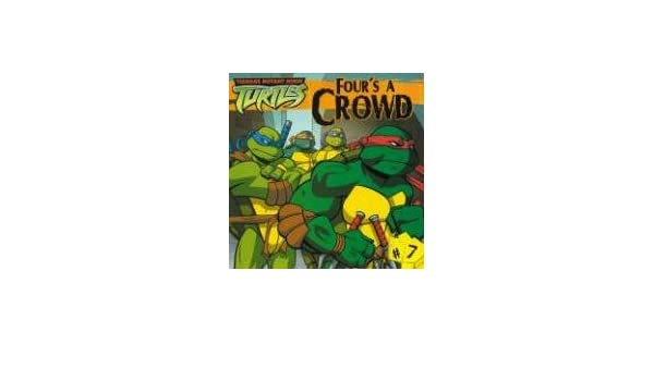 Fours a Crowd (Teenage Mutant Ninja Turtles): Amazon.es ...