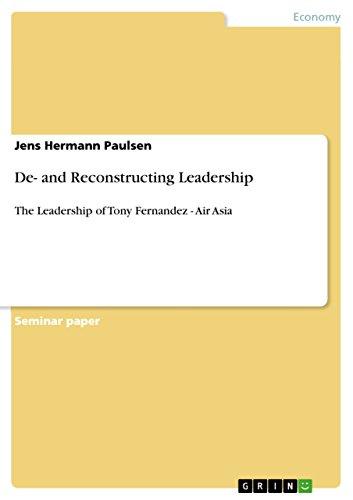 de-and-reconstructing-leadership-the-leadership-of-tony-fernandez-air-asia