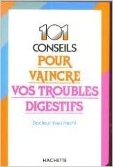 Télécharger en ligne 101 Cent un conseils pour vaincre vos troubles digestifs pdf ebook