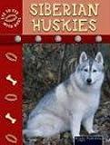 Siberian Huskies, Lynn M. Stone, 1595151621