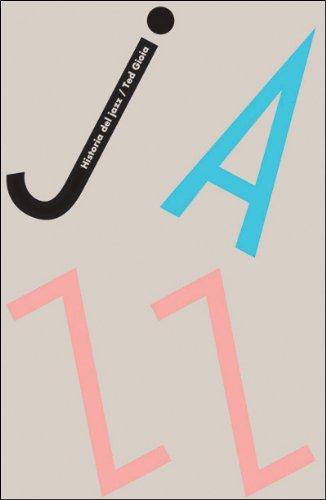 Descargar Libro Historia Del Jazz Ted Gioia