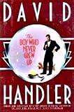 The Boy Who Never Grew Up, David Handler, 0385421591