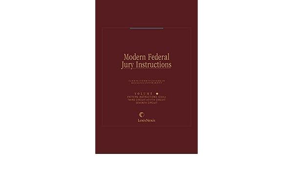 Modern Federal Jury Instructions Pattern Jury Instructions Civil