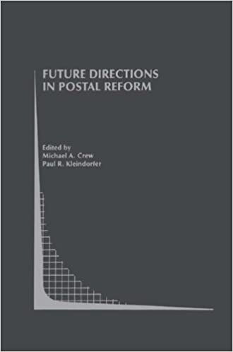 Future Directions in Postal Reform (Topics in Regulatory Economics and Policy)