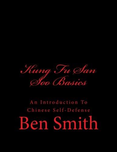 Kung Fu San Soo Basics: An Introduction To Chinese Self-Defense pdf