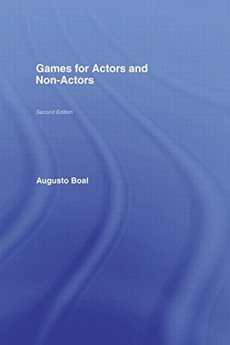 Games for Actors and Non-Actors by Augusto Boal (2002-10-18) (Augusto Boal Games For Actors And Non Actors)