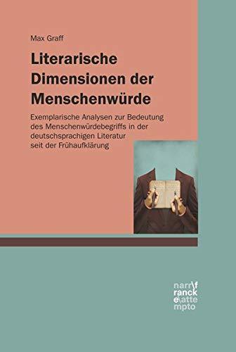 Literarische Dimensionen der Menschenwürde pdf epub