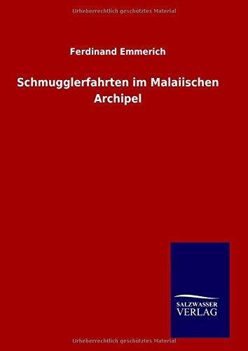 Download Schmugglerfahrten im Malaiischen Archipel (German Edition) pdf epub