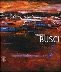 Descargar Libro Alessandro Busci. Ediz. Italiana, Inglese E Spagnola A. Riva