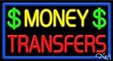 Money Transfers Neon Sign - 20'' x 37''