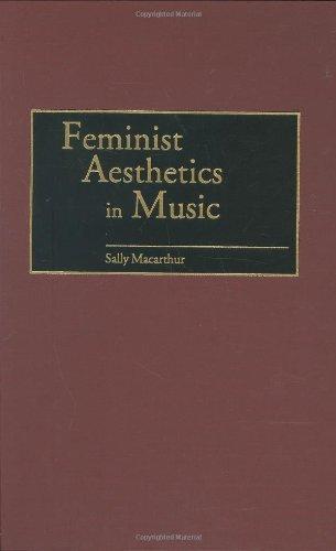 Download Feminist Aesthetics in Music (Contributions in Legal Studies) Pdf