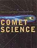 Comet Science, Jacques Crovisier and Thérèse Encrenaz, 0521645913