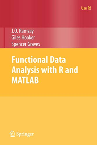 Functional Data Analysis with R and MATLAB (Use R!)
