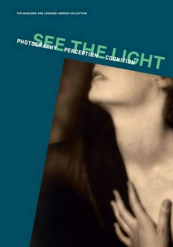 See the Light: Photography, Perception, Cognition