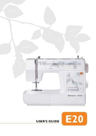 Husqvarna Viking HClass E20 User's Guide COLOR Comb-Bound Copy Reprint Of Manual For Sewing Machine