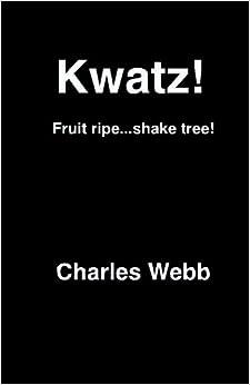 Kwatz!: Fruit Ripe...Shake Tree!