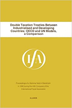 Double Taxation Treaties Between Industrialised and Developing Co (IFA Congress Series Set)