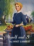 Myself and I, Janet Lambert, 1930009372