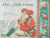 Per and the Dala Horse, Rebecca Hickox, 0385320752