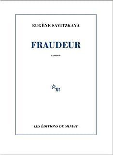 Fraudeur, Savitzkaya, Eugène
