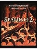 Spanish 2 Activity Manual Teacher's Edition