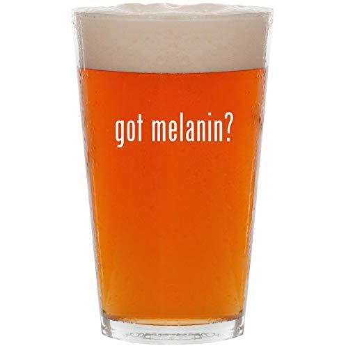 (got melanin? - 16oz All Purpose Pint Beer Glass)