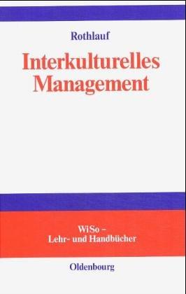 Interkulturelles Management. WiSo Lehr- und Handbücher