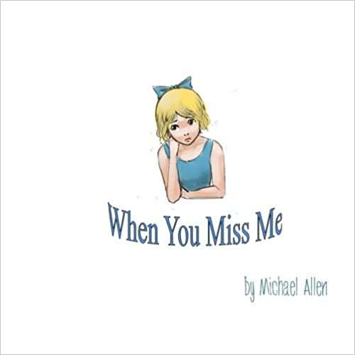 Book When You Miss Me by Michael Allen (2011-06-29)