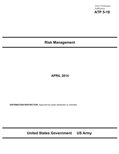 Army Techniques Publication ATP 5-19 Risk Management April 2014 ebook