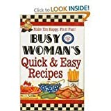 img - for Busy Woman's Quick & Easy Recipes book / textbook / text book