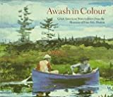 Awash in Colour, Sue Reed and Carol Troyen, 0903598604