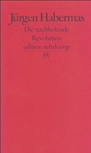 Die nachholende Revolution: Kleine Politische Schriften VII (edition suhrkamp)