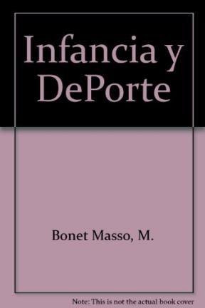 Infancia y deporte por Bonet Masso, M.