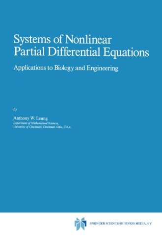 Systems of Nonlinear Partial Differential Equations: Applications to Biology and Engineering (Mathematics and Its Applic