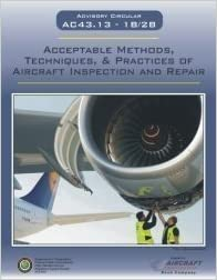 Book AC - 43.13 1B/2B - Acceptable Methods, Techniques and Practices of Aircraft Inspection and Repair